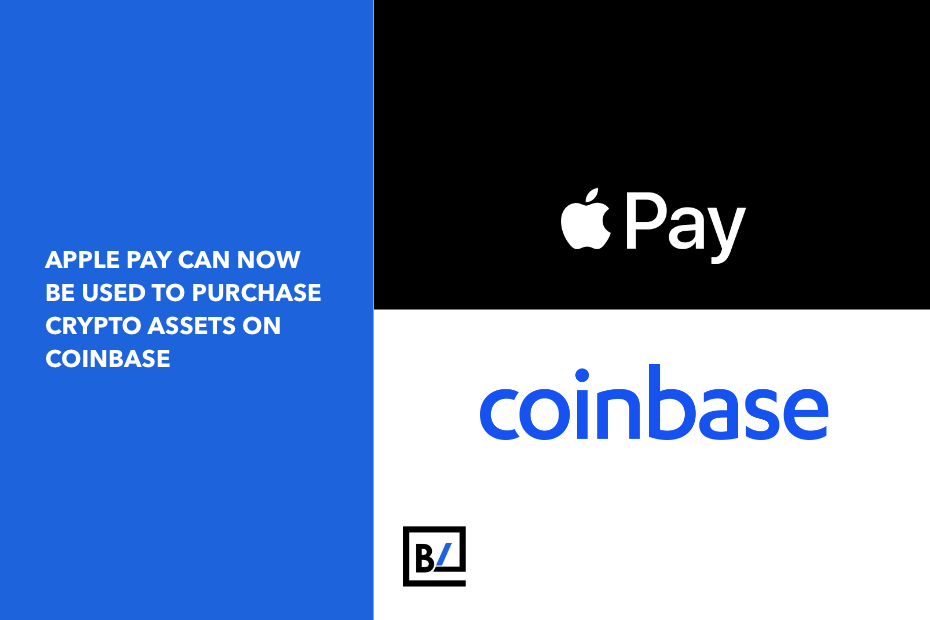Apple Pay can now be used to purchase crypto assets on Coinbase.