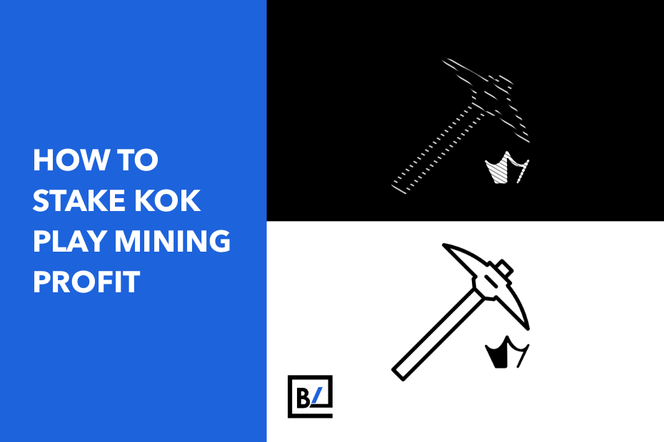 How to Stake KOK PLAY Mining Profit